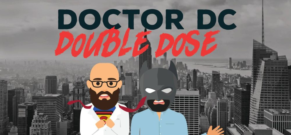 Doctor DC Double Dose